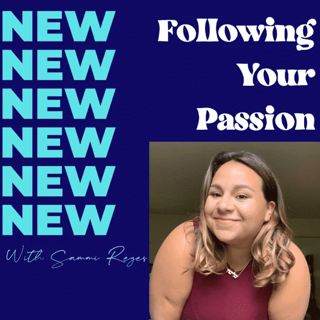 Give Yourself Room: 21. Following Your Passion With Sammi Reyes