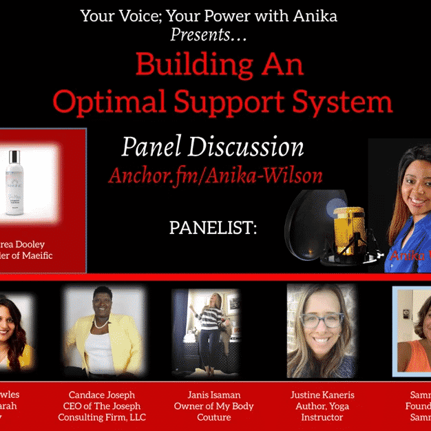Your Voice; Your Power with Anika: Building An Optimal Support System- Power Panel