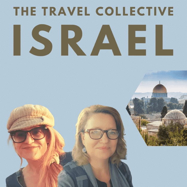 The Travel Collective: Real Stories, Real People - Israel